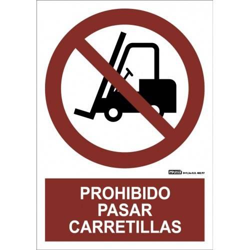 PROHIBIDO PASAR CARRETILLAS A4 Y A3